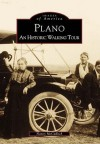 Plano, Texas (Images of America Series) - Nancy McCulloch