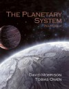 The Planetary System [With CDROM] - David Morrison, Tobias Owen