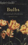 Taylor's Guides to Bulbs - Barbara W. Ellis