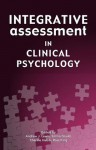 Integrative Assessment in Clinical Psychology - Andrew J. Lewis, Emma Gould, Cherine Habib, Ross King