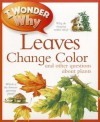 I Wonder Why Leaves Change Color: And Other Questions About Plants - Andrew Charman