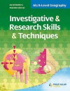 As/A Level Geography: Investigative And Research Skills And Techniques - David Redfern, Malcolm Skinner