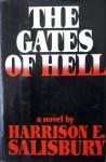 The Gates Of Hell - Harrison E. Salisbury