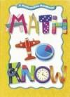 Math to Know: A Mathematics Handbook - Mary Cavanagh