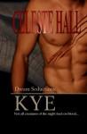 Kye (Dream Seductions) - Celeste Hall