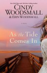 As the Tide Comes In - Cindy Woodsmall, Erin Woodsmall