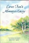 Love Isn't Always Easy - Blue Mountain Arts