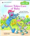 Grover Takes Care Of Baby - Emily Thompson