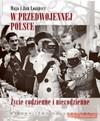 W przedwojennej Polsce - Maja Łozińska, Łoziński Jan