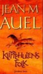 Klippehulens folk (#5 Jordens barn) - Jean M. Auel, Anne-Marie Smith