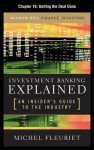 Investment Banking Explained, Chapter 16 - Getting the Deal Done - Michel Fleuriet