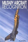 Military Aircraft Recognition - Dave Windle, Rod Simpson