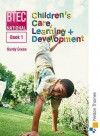 National Children's Care, Learning & Development: Book 1 (Bk. 1) - Sandy Green