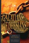 The Books of Galatians & Ephesians: By Grace Through Faith - John Witmer, Ed Hindson, Mal Couch