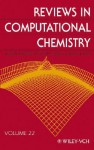 Reviews in Computational Chemistry, Reviews in Computational Chemistry - Kenny B. Lipkowitz, Valerie J. Gillet