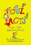 Foul Facts from the Perilous Past - Tracey Turner, Sally Kindberg