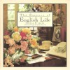 The Essence Of English Life - Sheila Pickles
