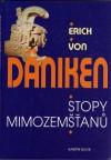 Stopy mimozemšťanů - Erich von Däniken