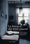 La baracca dei tristi piaceri (Salani Ragazzi) (Italian Edition) - Helga Schneider