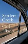 Settlers' Creek - Carl Nixon
