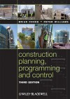 Construction Planning, Programming and Control - Brian Cooke, Peter Williams