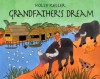 Grandfather's Dream - Holly Keller