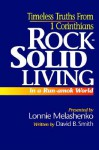 Rock-Solid Living in a Run-Amok World - David B. Smith, E. Lonnie Melashenko
