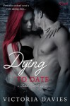 Dying to Date - Victoria Davies