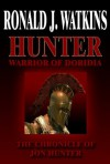 Hunter: Warrior of Doridia (The Saga of Jon Hunter) - Ronald Watkins