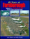 40 Years at Farnborough: Sbac's International Aviation Showcase - John Blake