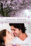 Spring Break (Seasons of the Heart Book 3) - Susette Williams