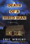 Death of a Hired Man - Eric Wright