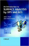 An Introduction to Surface Analysis by XPS and AES - John F. Watts, John Wolstenholme