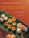 Authentic Recipes from the Philippines - Reynaldo Gamboa Alejandro, Luca Invernizzi Tettoni