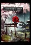 Le Chemin des Dieux - Jean-Philippe Depotte