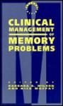 Clinical Management of Memory Problems: - Barbara Wilson
