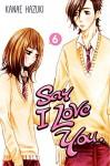 Say I Love You. 6 - Kanae Hazuki