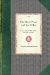 Wine Press and the Cellar - Emmet Rixford