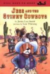 Jess and the Stinky Cowboys - Janice Davis Smith, Janice Davis Smith, Lisa Thiesing