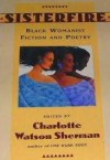 Sisterfire: Black Womanist Fiction and Poetry - Charlotte Watson Sherman