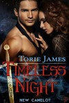 Timeless Night (New Camelot,#1) - Torie James