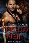 Timeless Night (New Camelot,#1) - Torie James