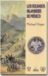 Los Soldados Irlandeses de Mexico (Spanish Edition) - Michael Hogan, Clever Chávez Marín