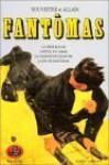 Fantômas texte intégral, Tome 3 - Marcel Allain, Pierre Souvestre, Francis Lacassin