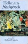 Hellman's Scrapbook - Robert Majzels