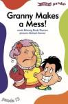 Granny Makes a Mess - Brianog Brady Dawson