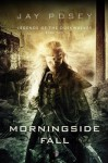 Morningside Fall: Legends of the Duskwalker by Posey, Jay (2014) Paperback - Jay Posey