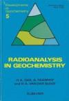 Radioanalysis In Geochemistry - H.A. Das, A. Faanhof, H.A. van der Sloot