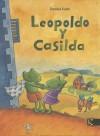 Leopoldo y Casilda - Daniela Kulot-Frisch
