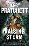 Raising Steam (Discworld) - Terry Pratchett